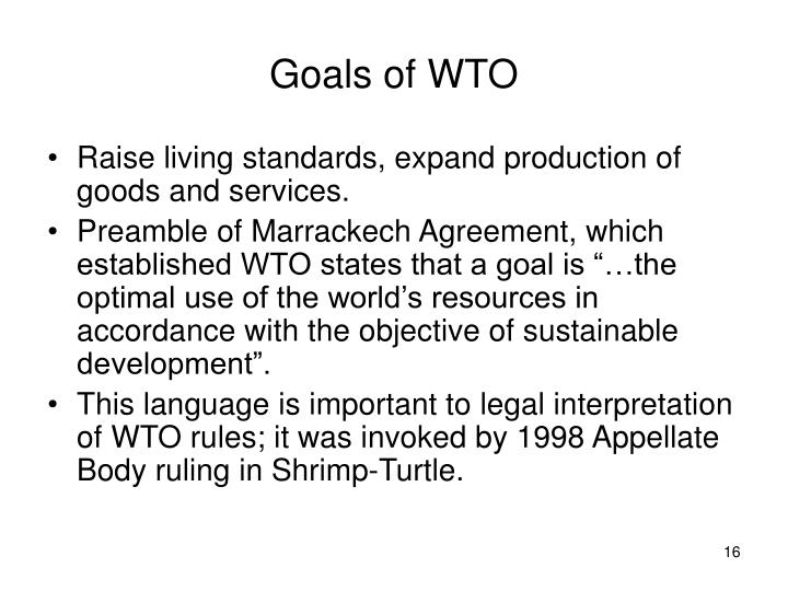Goals of WTO