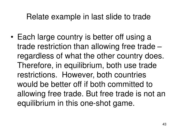 Relate example in last slide to trade