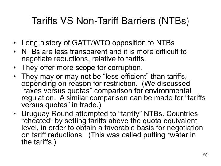 Tariffs VS Non-Tariff Barriers (NTBs)