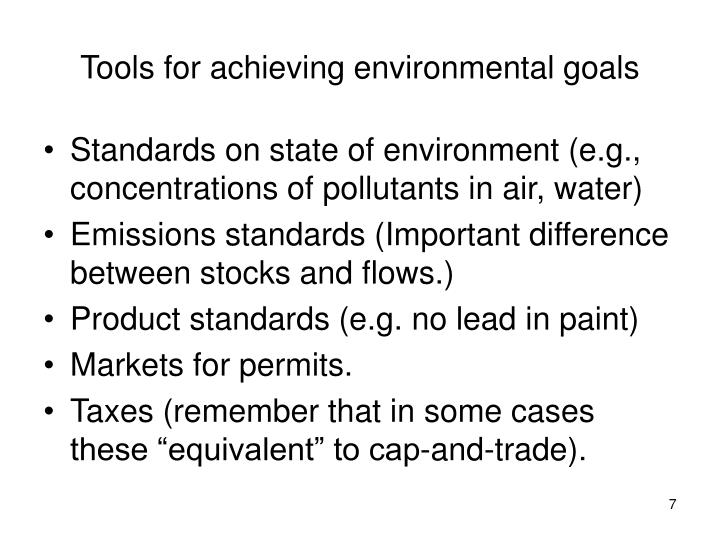 Tools for achieving environmental goals