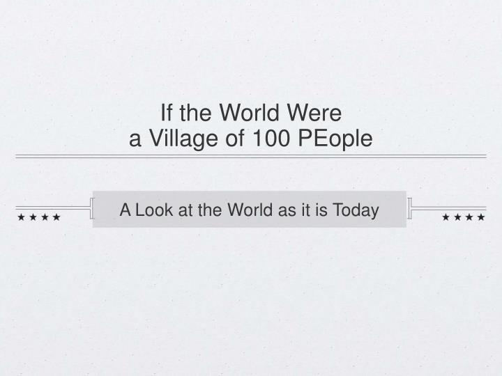 If the World Were