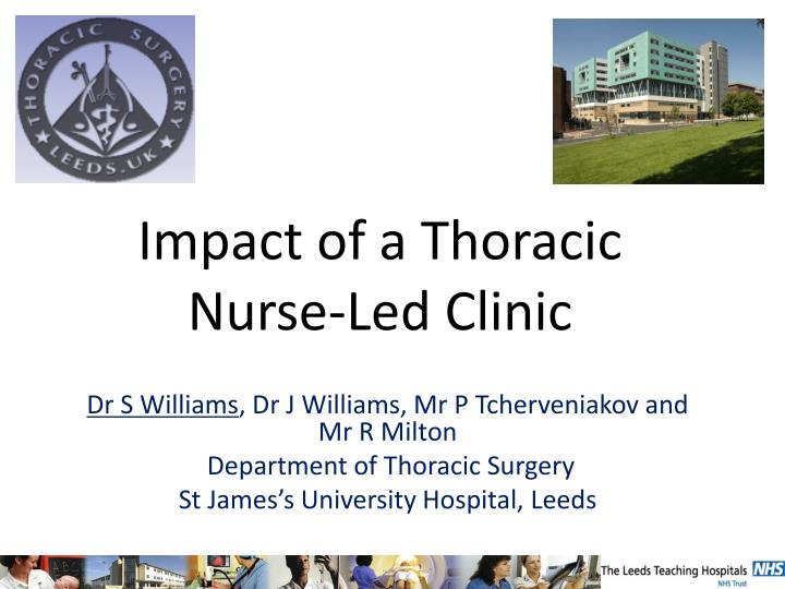Impact of a thoracic nurse led clinic