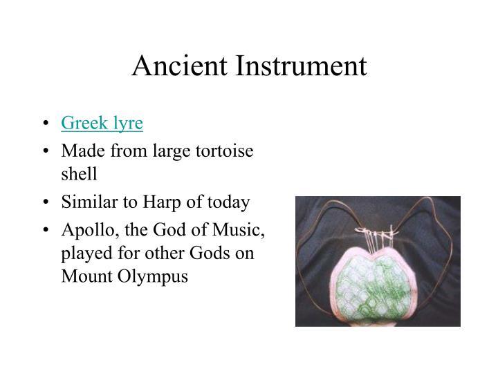 Ancient Instrument