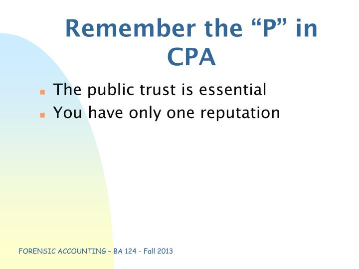 "Remember the ""P"" in CPA"