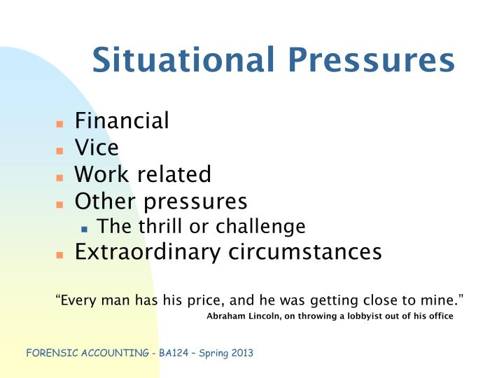 Situational Pressures