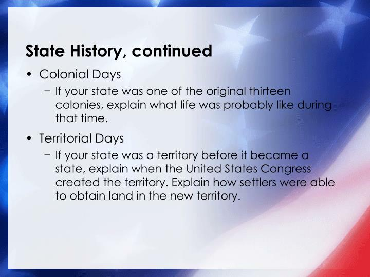 State History, continued