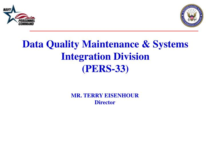 Data Quality Maintenance & Systems Integration Division