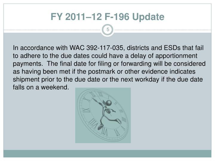 FY 2011–12 F-196 Update