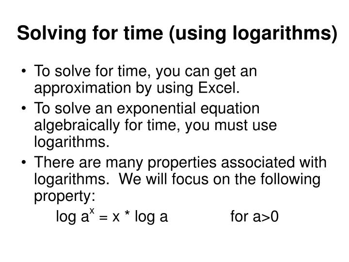 Solving for time using logarithms