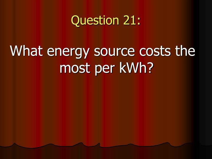 Question 21: