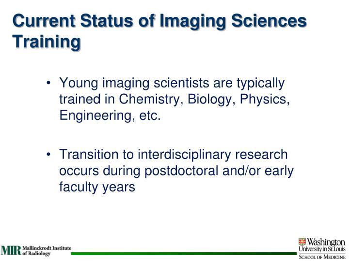 Current Status of Imaging Sciences Training