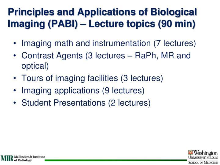 Principles and Applications of Biological Imaging (PABI)