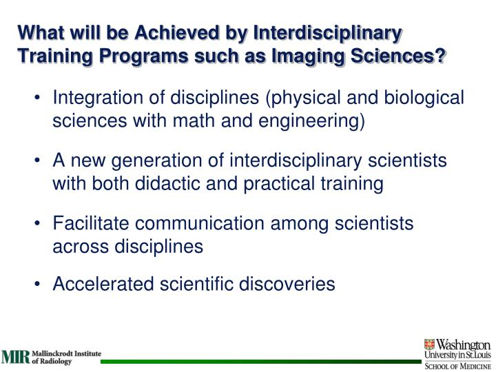 What will be Achieved by Interdisciplinary Training Programs such as Imaging Sciences?