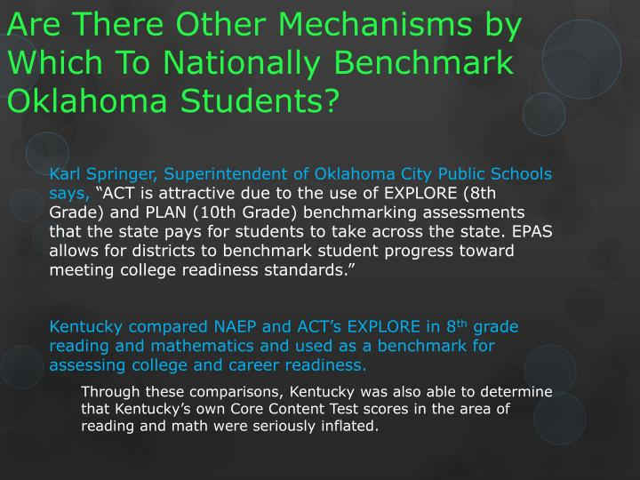 Are There Other Mechanisms by Which To Nationally Benchmark Oklahoma Students?