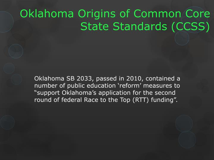 Oklahoma Origins of Common Core State Standards (CCSS)