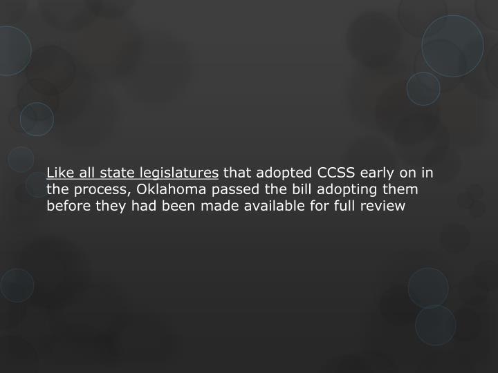 Like all state legislatures