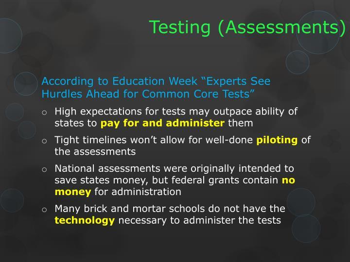 Testing (Assessments)