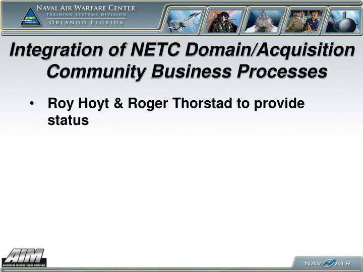 Integration of NETC Domain/Acquisition Community Business Processes