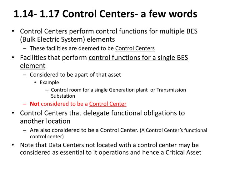 1.14- 1.17 Control Centers- a few words