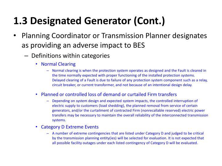 1.3 Designated Generator (Cont.)