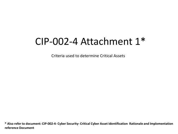 CIP-002-4 Attachment 1*