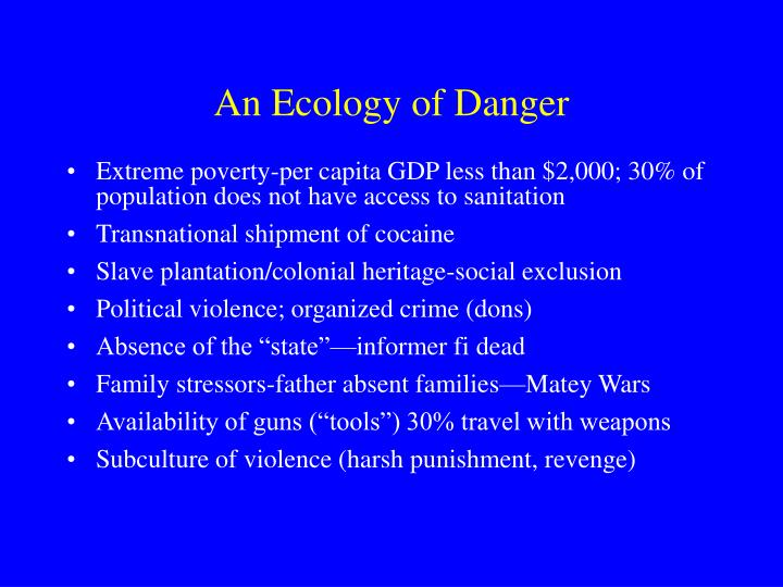 An Ecology of Danger