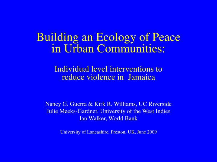 Building an Ecology of Peace