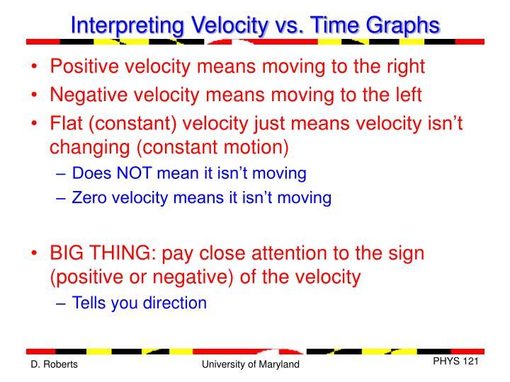 Interpreting Velocity vs. Time Graphs