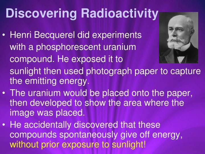 Discovering Radioactivity