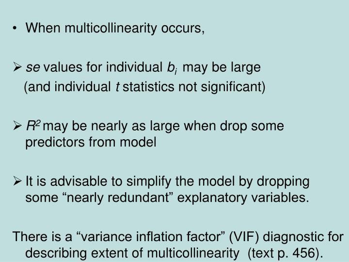 When multicollinearity occurs,