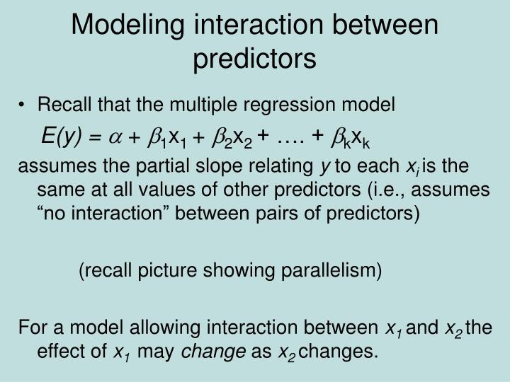 Modeling interaction between predictors