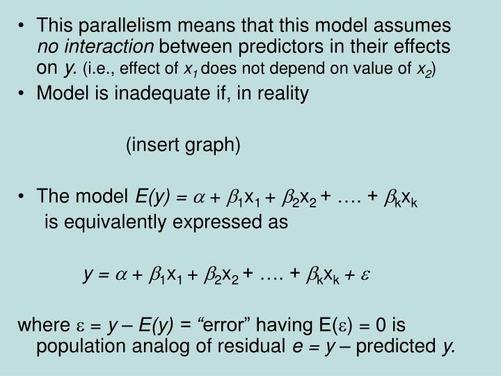 This parallelism means that this model assumes