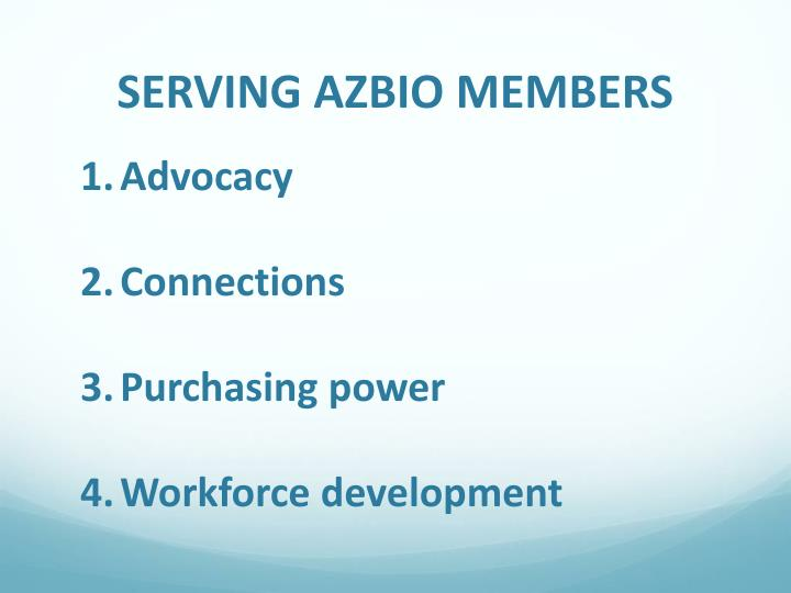SERVING AZBIO MEMBERS