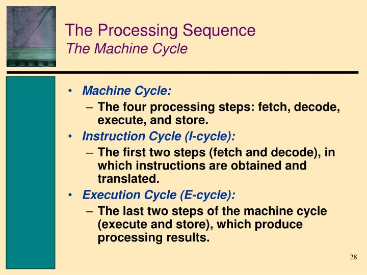 The Processing Sequence