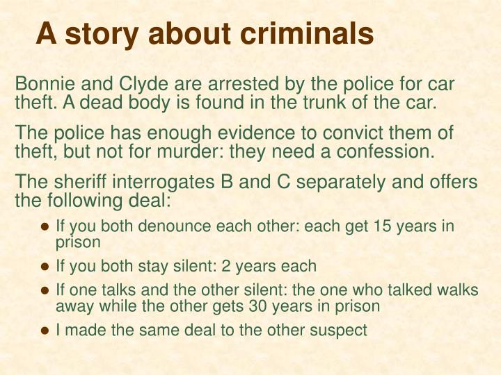 A story about criminals