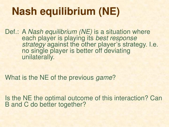 Nash equilibrium (NE)