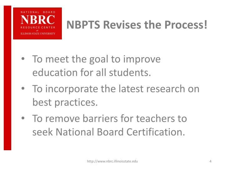 NBPTS Revises the Process!