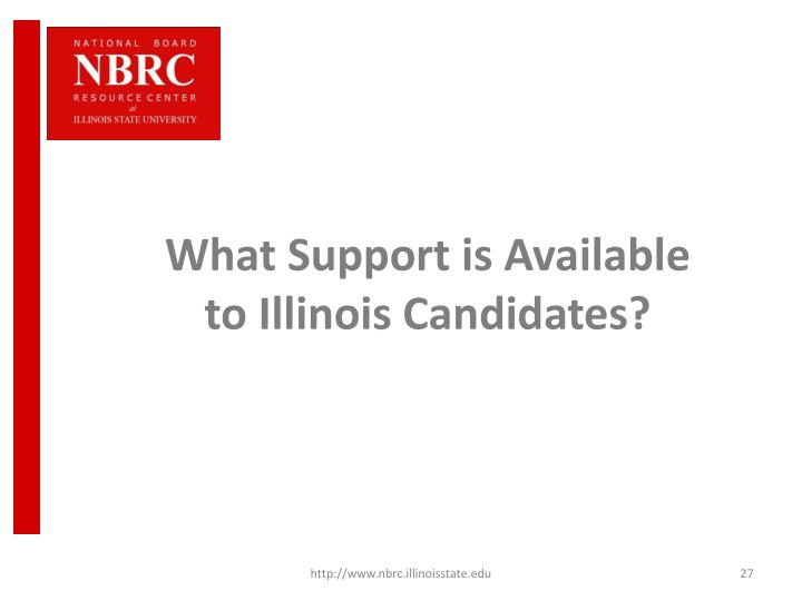 What Support is Available to Illinois Candidates?