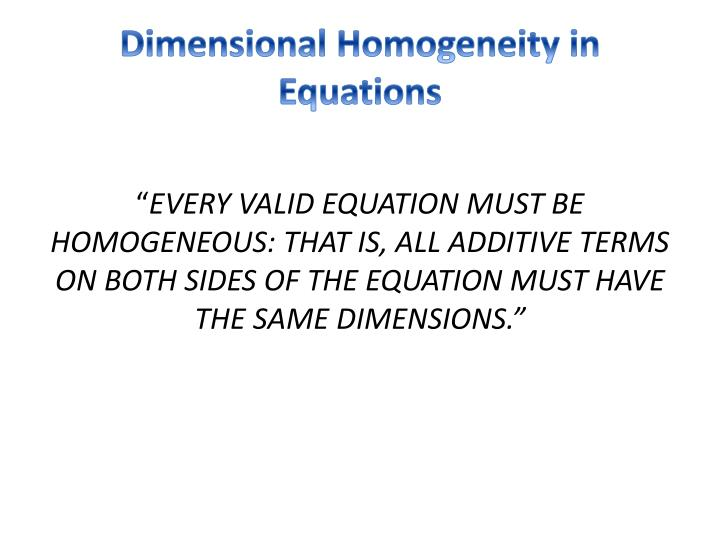 Dimensional Homogeneity in Equations