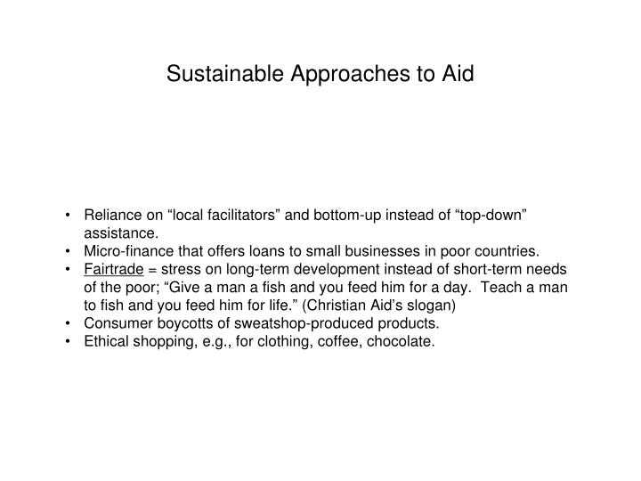 Sustainable Approaches to Aid