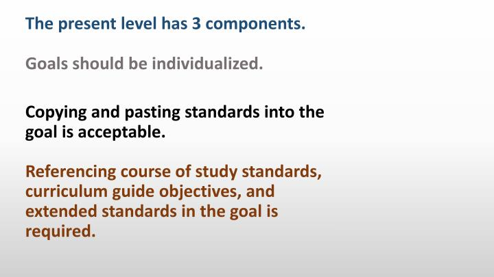 Goals should be individualized.