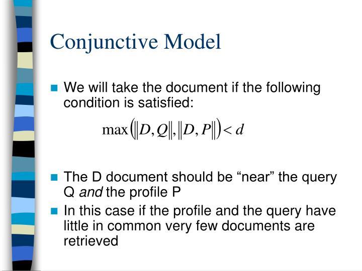 Conjunctive Model