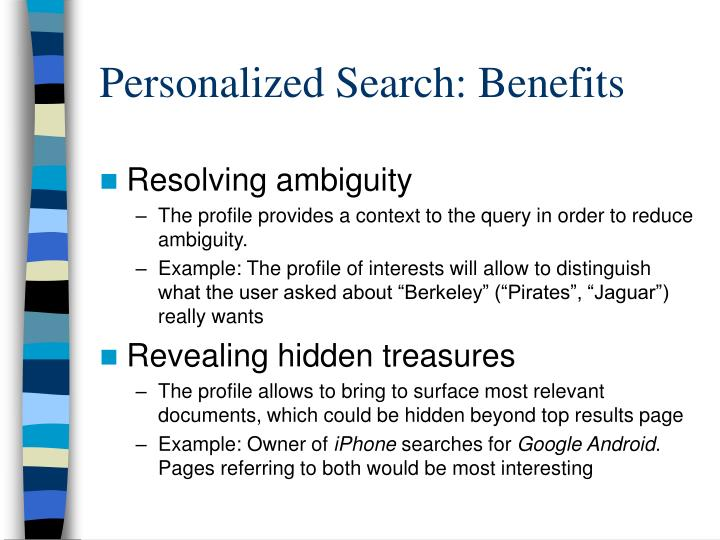 Personalized Search: Benefits