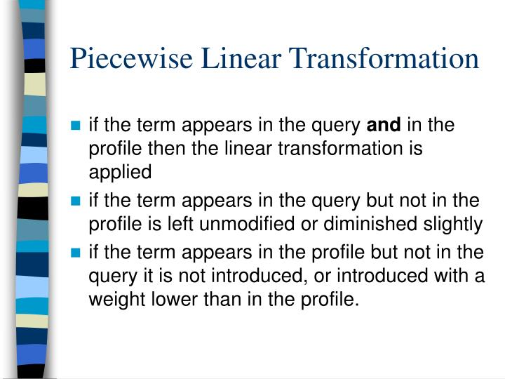 Piecewise Linear Transformation