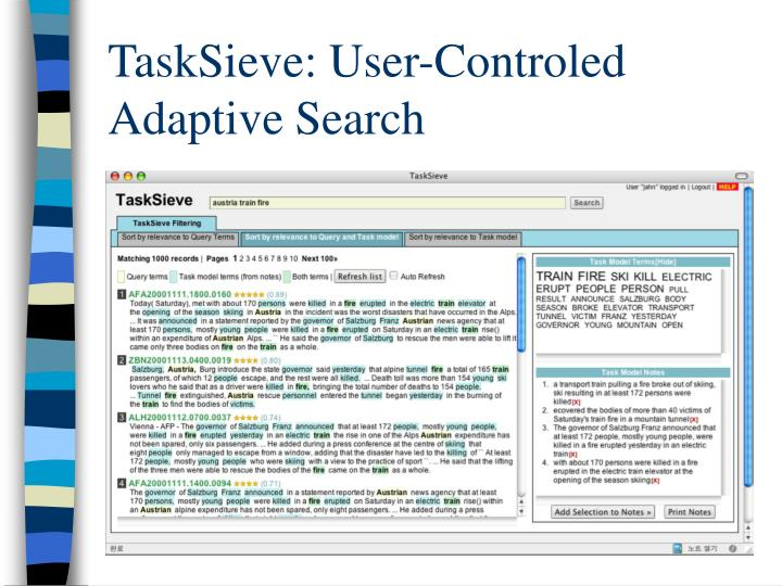 TaskSieve: User-Controled Adaptive Search