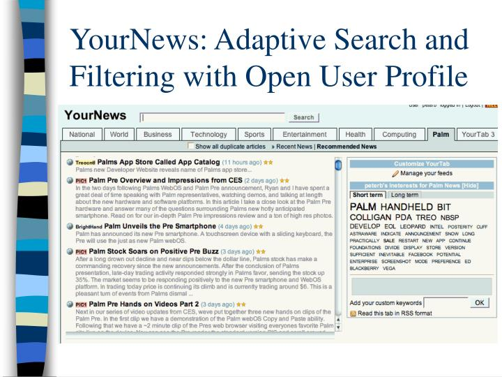 YourNews: Adaptive Search and Filtering with Open User Profile