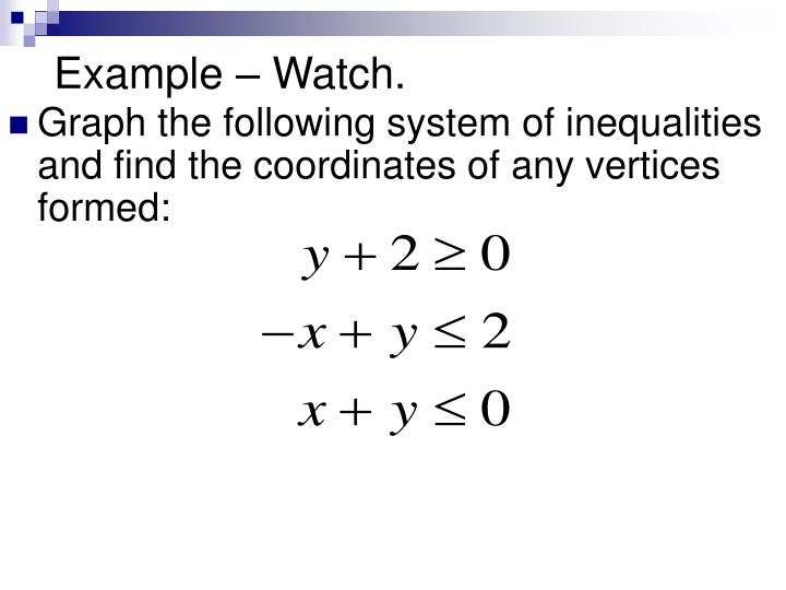 Graph the following system of inequalities and find the coordinates of any vertices formed: