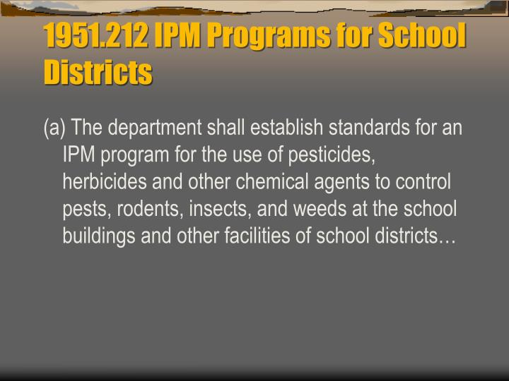 1951.212 IPM Programs for School Districts