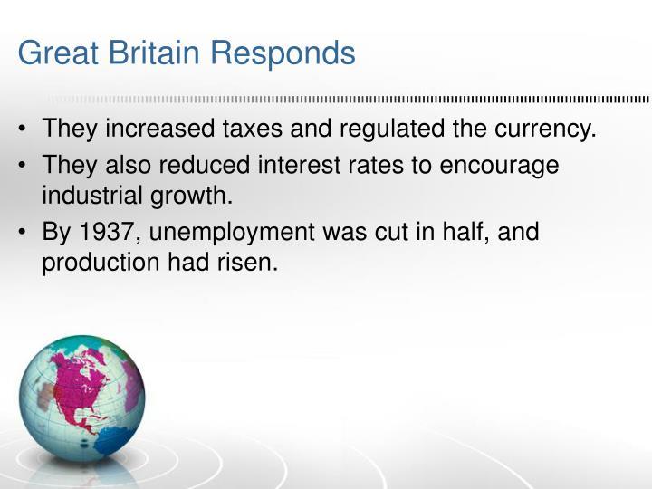 Great Britain Responds