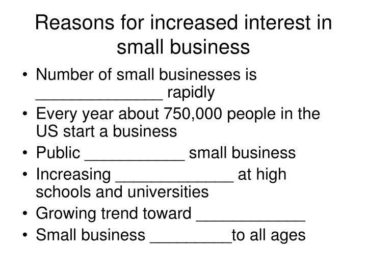 Reasons for increased interest in small business